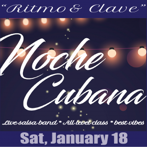 "Noche de Salsa with ""Ritmo & Clave"